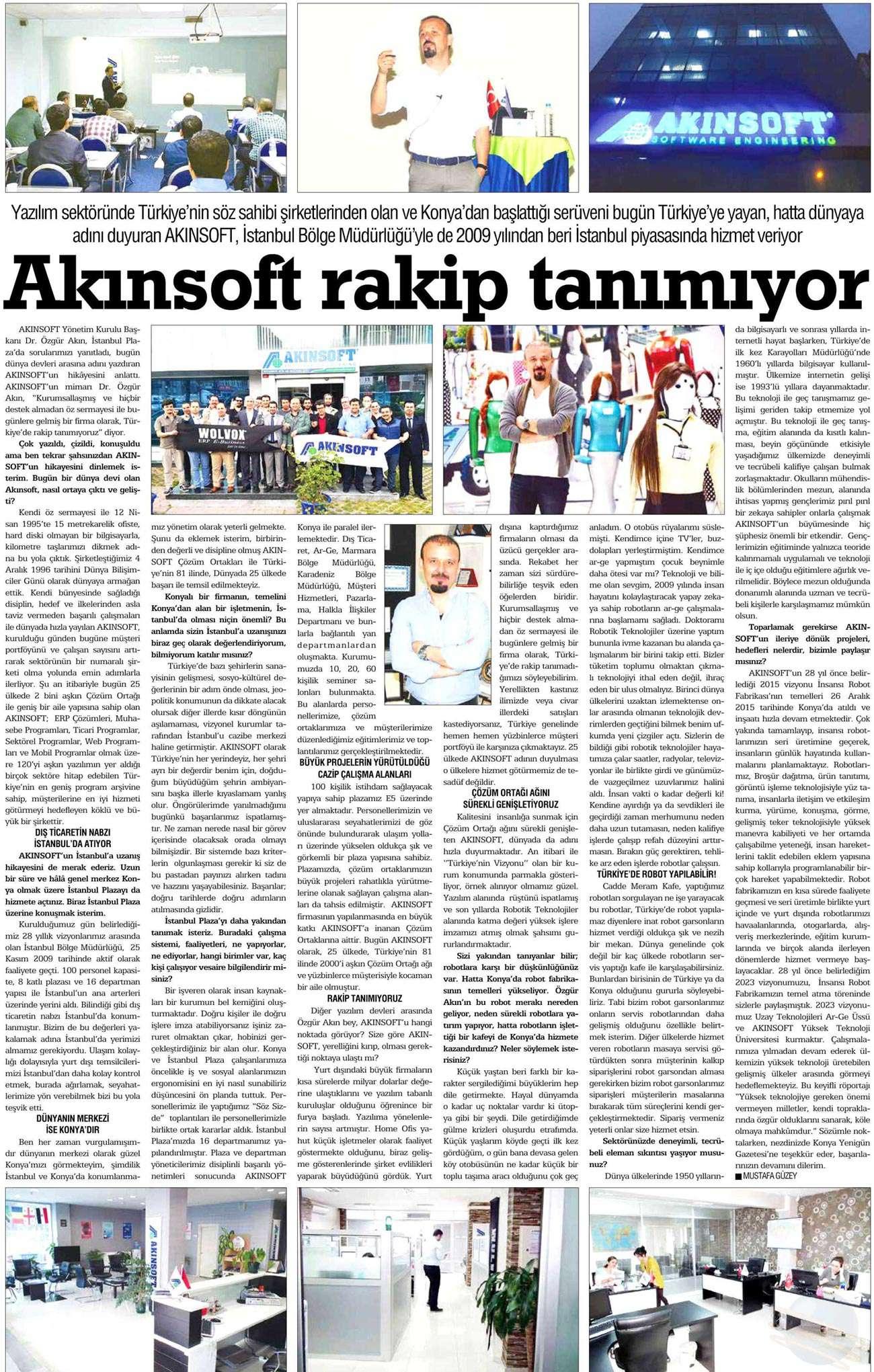 Dr Özgür AKINın Konya Yenigün Gazetesinde yayınlanan AKINSOFT Rakip Tanımıyor konulu röportaj çalışması