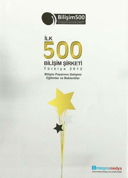 İlk 500 Bilişim Şirketi Türkiye 2012 Araştırması - 2