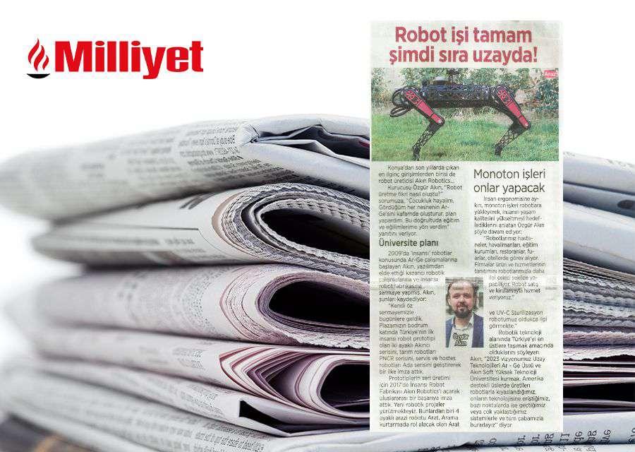 AKINSOFT ve AKINROBOTICS Yönetim Kurulu Başkanı Dr Özgür AKIN Milliyet Gazetesinin Röportaj Konuğu Oldu - 1