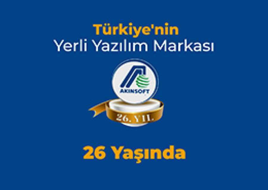 Türkiyenin Yazılım Markası AKINSOFT 26 Yaşında